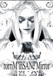白雪姫の午睡 -rorriM inSANe Mirror-